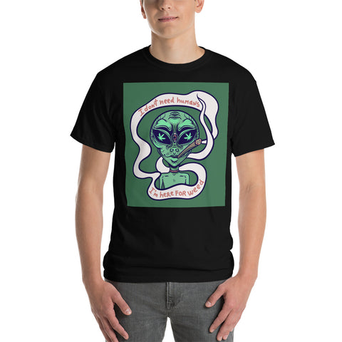I'm Just Here for the Weed, Alien Short Sleeve T-Shirt
