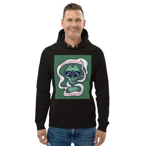 I'm Just Here for the Weed, Alien Unisex pullover hoodie