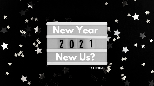 New Year, New Us?  The PREQUEL - Unplugged Essentials