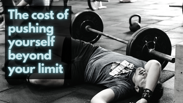 The cost of pushing yourself beyond your limit - Unplugged Essentials