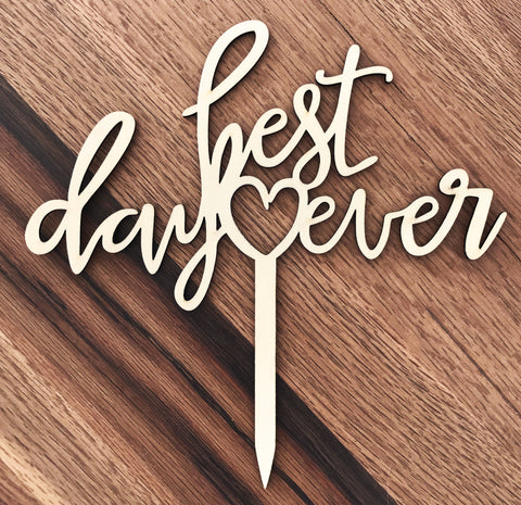 Best Day Ever Wooden Cake Topper