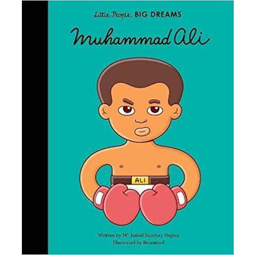 Little People, BIG DREAMS - Muhammad Ali - Little Lights Co.