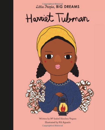 Little People, BIG DREAMS | Harriet Tubman | Little Lights Co.