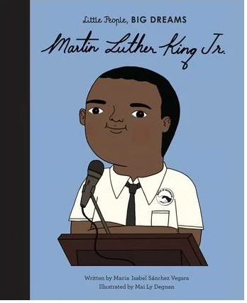 Little People, BIG DREAMS - Martin Luther King Jr | Little Lights Co.