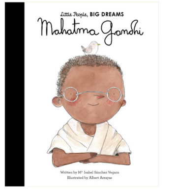 Little People, BIG DREAMS - Mahatma Gandhi | Little Lights Co.