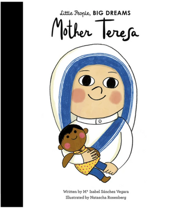 Little People, BIG DREAMS - Mother Teresa | Little Lights Co.