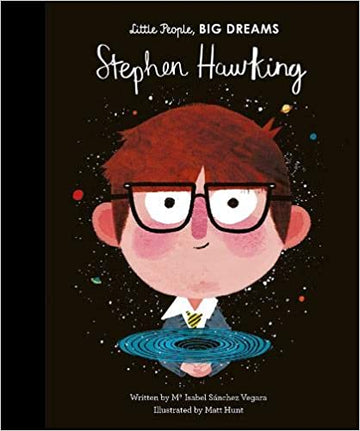 Little People, BIG DREAMS - Stephen Hawking | Little Lights Co.