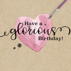 Glorious Heart Birthday Card