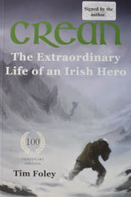 Load image into Gallery viewer, Crean - The Extraordinary Life of an Irish Hero SIGNED BY THE AUTHOR