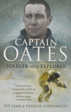 Load image into Gallery viewer, Captain Oates - Soldier and Explorer