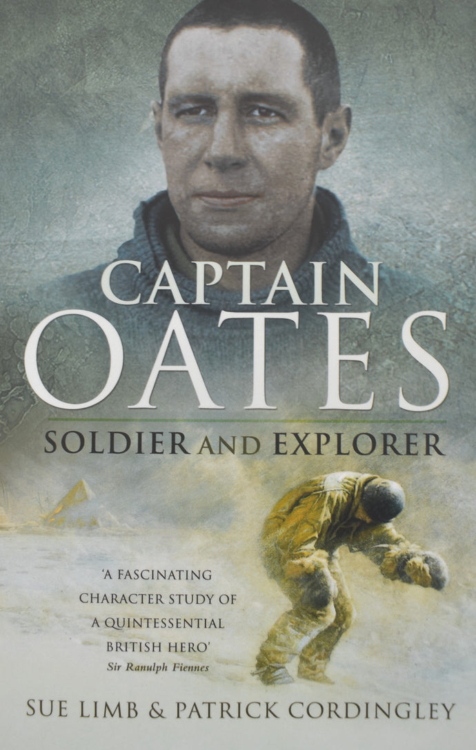 Captain Oates - Soldier and Explorer