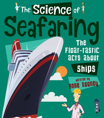 The Science of Seafaring - The Float-tastic Facts about Ships