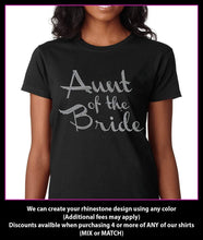 Load image into Gallery viewer, Aunt of the Bride / Wedding party Rhinestone T-Shirt GetTShirty