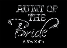 Load image into Gallery viewer, Aunt of the Bride Rhinestone Transfer GetTShirty