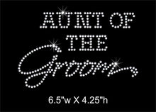 Load image into Gallery viewer, Aunt of the Groom Rhinestone Transfer GetTShirty