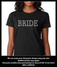 Load image into Gallery viewer, Bride Rhinestone Wedding Shirt- Bridal Party Shirt - Bachelorette Party Shirts GetTShirty