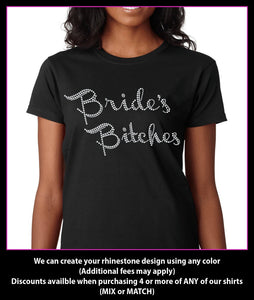 Bride's Bitches / Wedding party Rhinestone T-Shirt GetTShirty