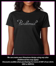 Load image into Gallery viewer, Bridesmaid Rhinestone T-Shirt GetTShirty
