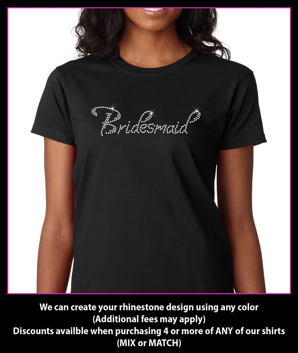 Bridesmaid Rhinestone T-Shirt GetTShirty