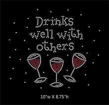 Load image into Gallery viewer, Drinks Well with Others Wine Glass  iron on rhinestone transfer BLING GetTShirty