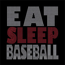 Load image into Gallery viewer, Eat Sleep Baseball rhinestone transfer bling GetTShirty