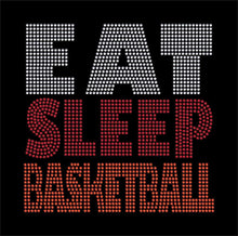 Load image into Gallery viewer, Eat Sleep Basketballl rhinestone transfer bling GetTShirty