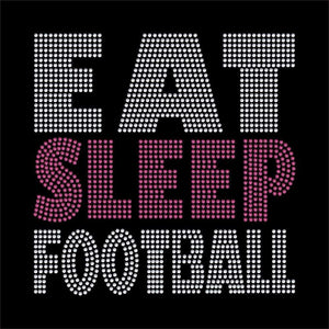 Eat Sleep Football rhinestone transfer bling GetTShirty