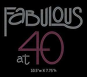Fabulous at 40, Birthday iron on rhinestone transfer BLING GetTShirty