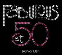 Load image into Gallery viewer, Fabulous at 50, Birthday iron on rhinestone transfer BLING GetTShirty