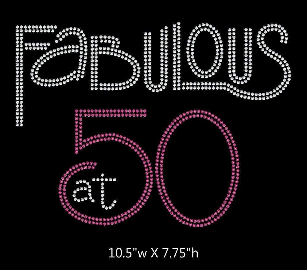 Fabulous at 50, Birthday iron on rhinestone transfer BLING GetTShirty