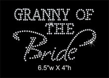 Load image into Gallery viewer, Granny of the Bride Rhinestone Transfer GetTShirty