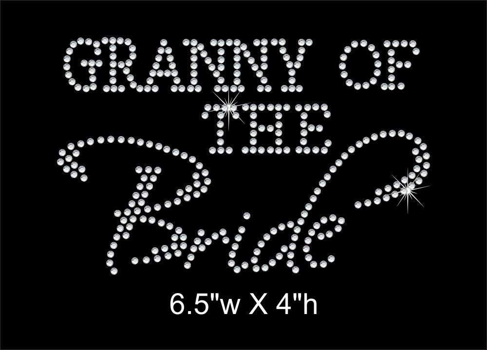 Granny of the Bride Rhinestone Transfer GetTShirty