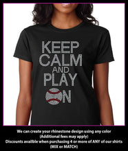 Load image into Gallery viewer, Keep Calm and Play on Baseball- Rhinestone t-shirt GetTShirty