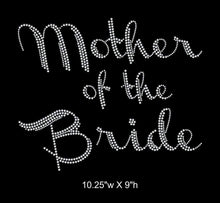 Load image into Gallery viewer, Mother of the Bride, Iron on Rhinestone Transfer GetTShirty