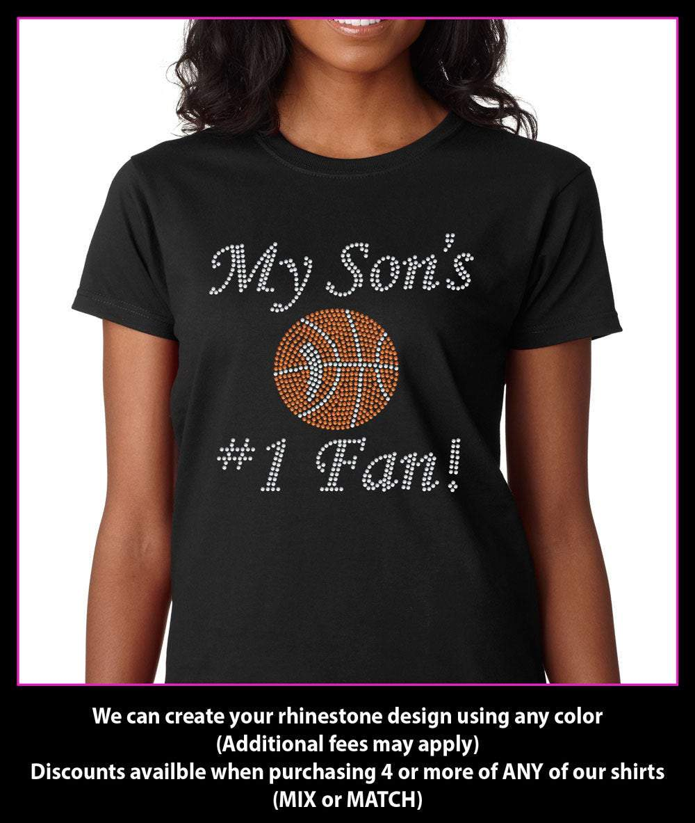 My Son's  Number 1 Fan Basketball Rhinestone T-Shirt Bling GetTShirty