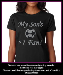My Son's  Number 1 Fan Soccer Rhinestone T-Shirt Bling GetTShirty