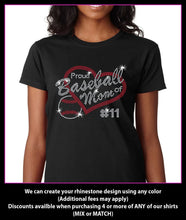 Load image into Gallery viewer, Proud Baseball Mom of   (Custom Number)  Rhinestone T-Shirt GetTShirty