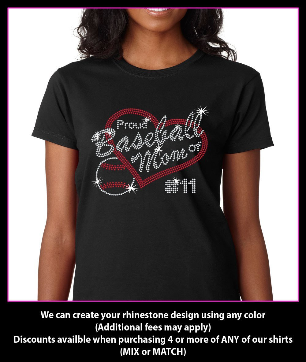 Proud Baseball Mom of   (Custom Number)  Rhinestone T-Shirt GetTShirty