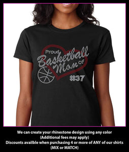 Proud Basketball Mom of   (Custom Number)  Rhinestone T-Shirt GetTShirty