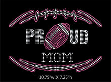 Load image into Gallery viewer, Proud Football Mom - 2 color iron on rhinestone transfer GetTShirty