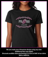 Load image into Gallery viewer, Proud Football Mom  Rhinestone t-shirt bling GetTShirty