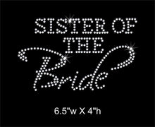 Load image into Gallery viewer, Sister of the Bride Rhinestone Transfer gettshirty