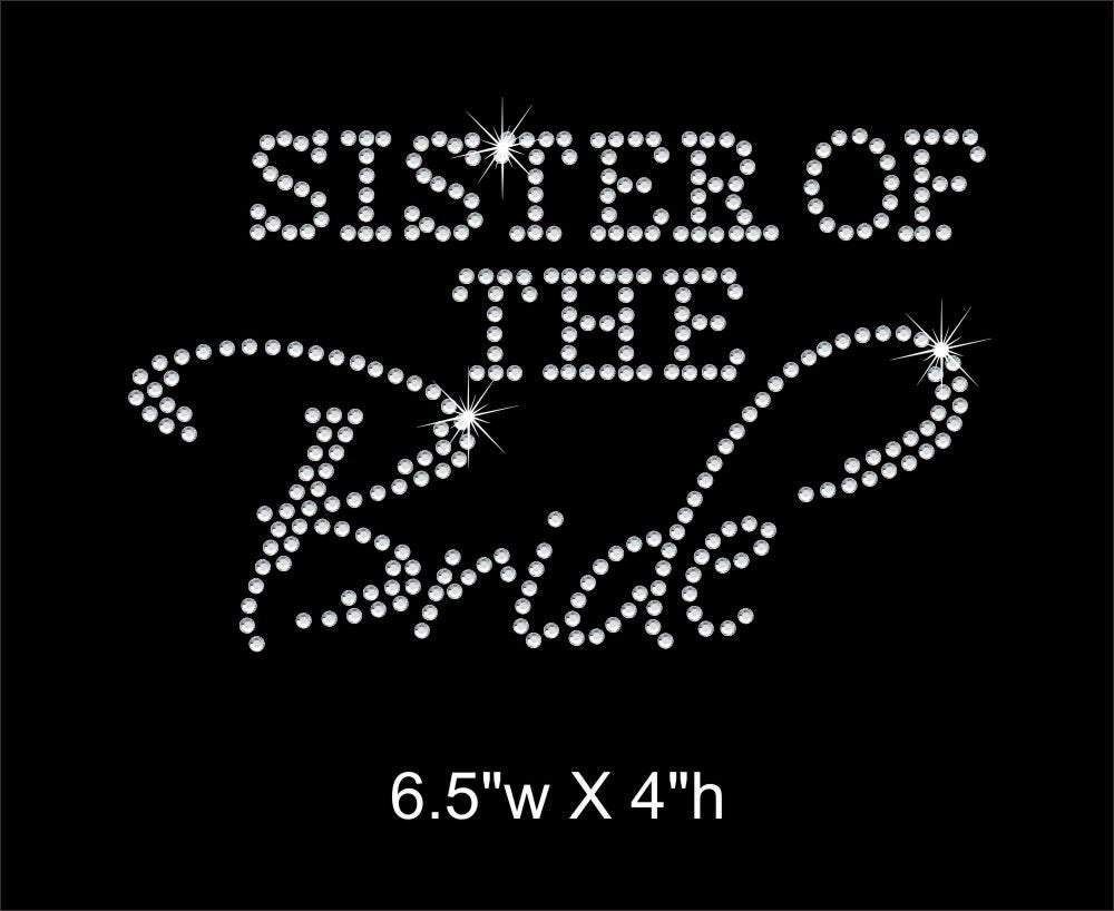 Sister of the Bride Rhinestone Transfer gettshirty