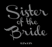 Load image into Gallery viewer, Sister of the Bride, Iron on Rhinestone Transfer gettshirty