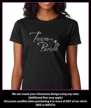 Load image into Gallery viewer, Team Bride Wedding Party / Bachlorette Party Rhinestone T-Shirt GetTShirty