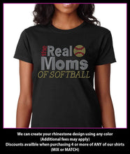 Load image into Gallery viewer, The Real Mom's of Softball Rhinestone T-Shirt Bling (housewives style) GetTShirty
