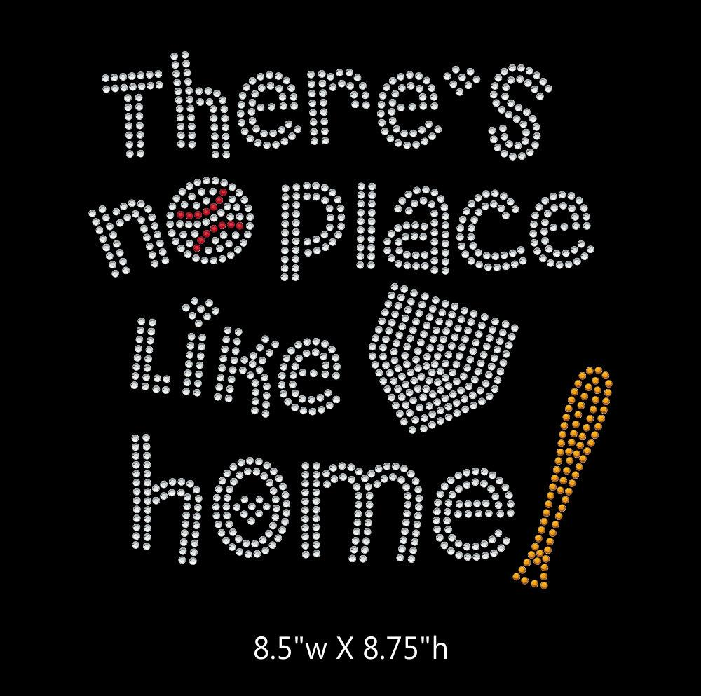 There's no place like home baseball - 3 color iron on rhinestone transfer GetTShirty