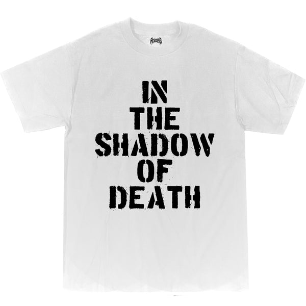 IN THE SHADOW OF DEATH TEE