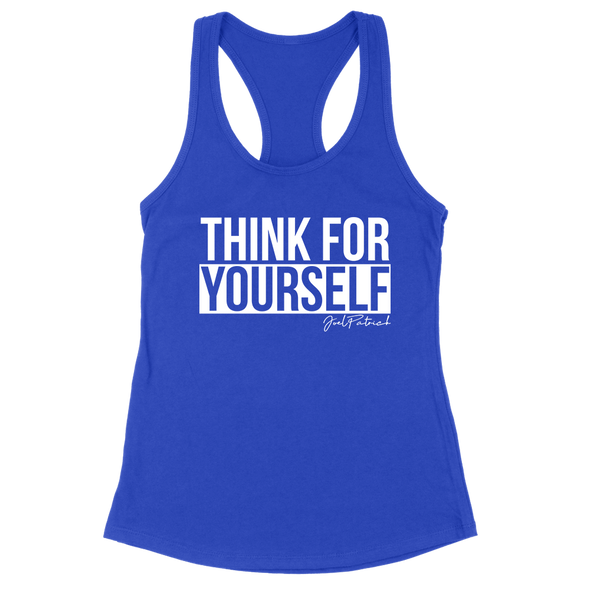 Think For Yourself Women's Apparel