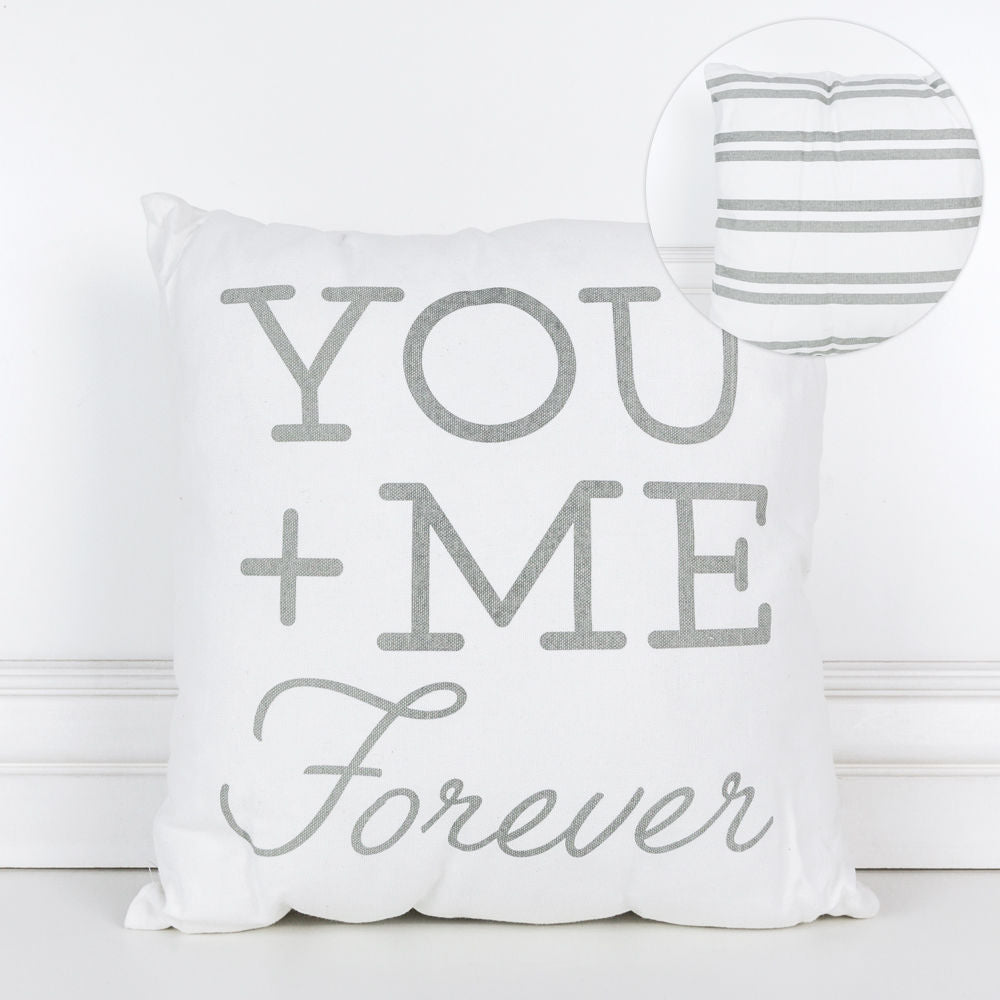 You + Me = Forever Pillow